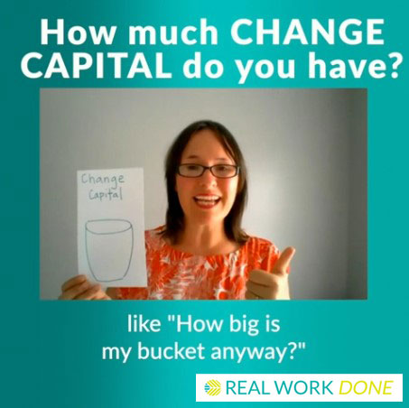 How Are You Spending Your Change Capital?